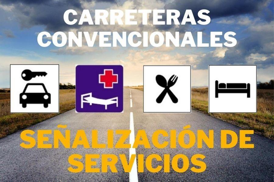 señalización de servicios en carreteras convencionales